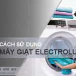 Cách sử dụng máy giặt Electrolux 8kg từ A – Z cho NEWBIE