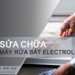 Sửa máy rửa bát Electrolux tại Hà Nội | 100% hài lòng