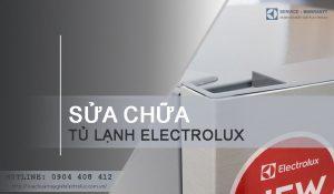 Sửa tủ lạnh Electrolux tại Hà Nội uy tín, chất lượng | Giá TỐT