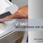 Máy giặt đang giặt bị mất điện và cách khắc phục NHANH CHÓNG