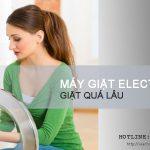 Vì sao máy giặt Electrolux giặt quá lâu? Có thể cho máy giặt nhanh?
