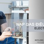 Nạp gas điều hòa Electrolux tại Hà Nội với giá 0đ trong tháng 6