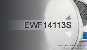 Sửa máy giặt Electrolux EWF14113S