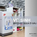 Vệ sinh máy giặt Aqua thế nào cho đúng cách và hiệu quả?