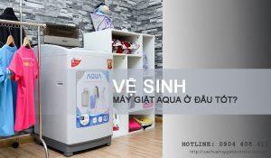 Vệ sinh máy giặt Aqua thế nào cho đúng cách?