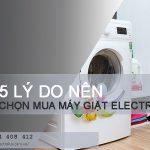 5 lý do nên chọn mua máy giặt Electrolux cho gia đình bạn