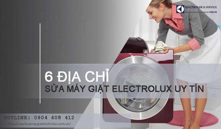 TOP 6 địa chỉ sửa máy giặt Electrolux uy tín nhất tại Hà Nội