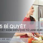 5 bí quyết tiết kiệm điện cho tủ lạnh Electrolux mà bạn nên biết