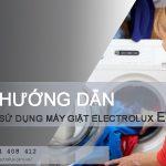 Hướng dẫn cách sử dụng máy giặt Electrolux EWF1495 chỉ với 5 bước