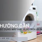 Hướng dẫn cách sử dụng máy giặt Electrolux EWP85752 với 4 bước
