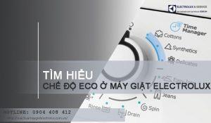 Tìm hiểu về chế độ giặt Eco ở máy giặt Electrolux