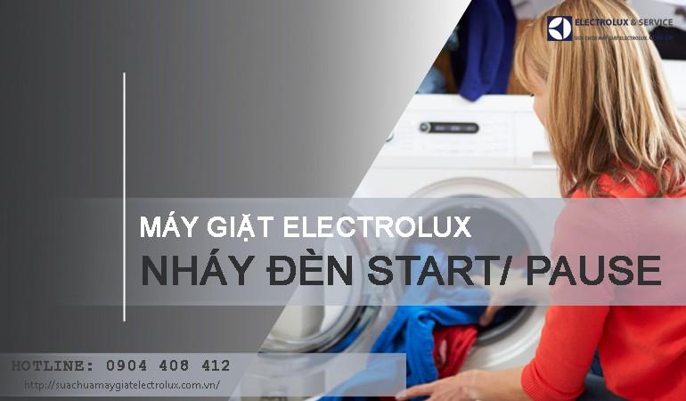 Máy giặt Electrolux nháy đèn Start/ Pause phải làm sao để sửa lỗi?