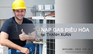 Nạp gas điều hòa tại Thanh Xuân