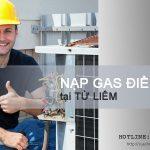 Nạp gas điều hòa tại Từ Liêm, không tốt hoàn tiền 100%