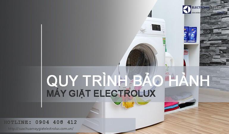 Quy trình bảo hành máy giặt Electrolux