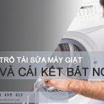 Trổ tài sửa máy giặt và cái kết bất ngờ dành cho người KÉM TÀI