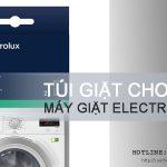 Mua túi giặt cho máy giặt Electrolux ở đâu là tốt nhất?