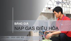Bảng giá nạp gas điều hòa MỚI NHẤT
