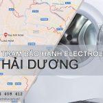 Trung tâm bảo hành Electrolux tại Hải Dương | Support 24/7