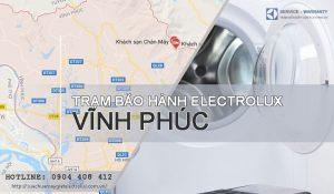 Trạm bảo hành Electrolux tại Vĩnh Phúc