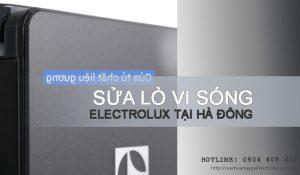 Sửa lò vi sóng Electrolux tại Hà Đông được đánh giá 5 SAO