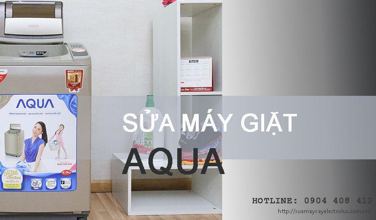Sửa máy giặt Aqua tại Hà Nội không tốt hoàn tiền 100%