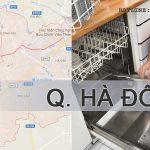 Sửa máy rửa bát Electrolux tại Hà Đông | Uy tín, chuyên nghiệp 100%