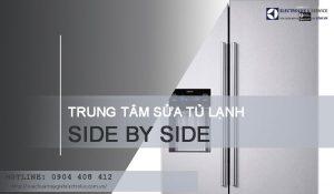 Sửa tủ lạnh Side by Side tại Hà Nội | Không tốt hoàn tiền 100%