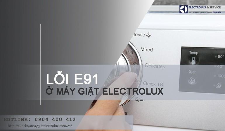 Vì sao máy giặt Electrolux báo lỗi E91?